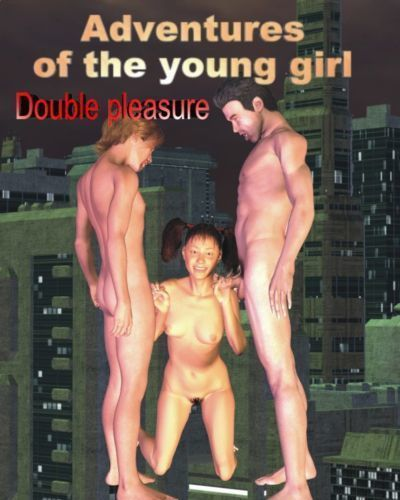Adventures of the young Girl – Double Pleasure