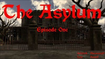 THE ASYLUM - Episode One