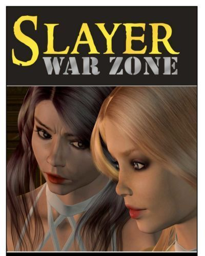 Slayer war zone episode 5