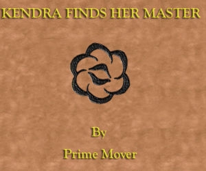 Kendra Finds Her Master