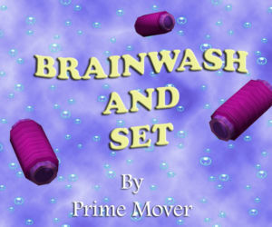 Brainwash and Set