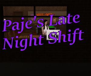Pajes Late Night Shift