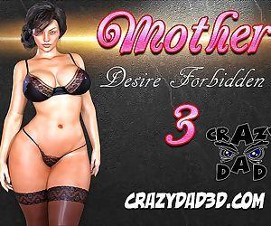 CrazyDad3D- Mother, Desire Forbidden Part 3