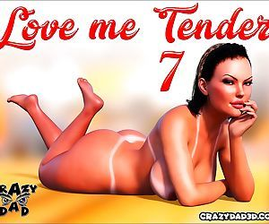 Crazy Dad- Love Me Tender 7