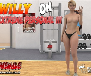 Willy on Extreme Personal 3