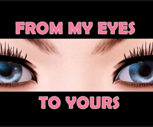 From My Eyes To Yours
