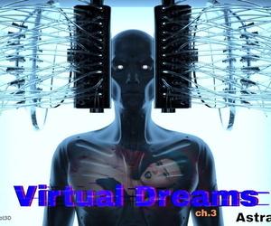 AstralBot3D – Virtual Dreams Ch.3