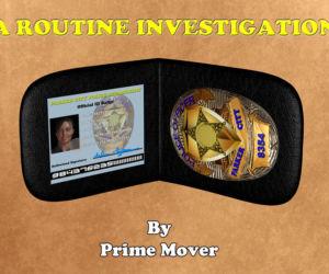 A Routine Investigation