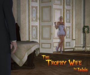 The Trophy Wife Part 1
