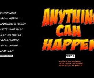 Anything can happen