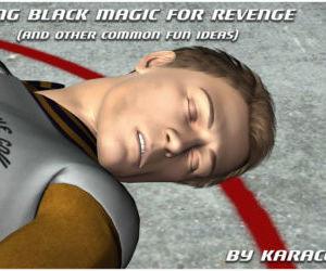 Using Black Magic for Revenge