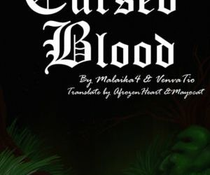 Comics Malaika4- Cursed Blood forced