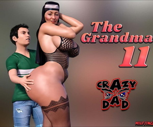 CrazyDad- The Grandma 11