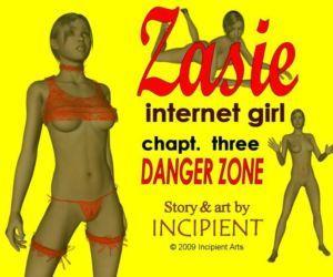 Zasie Internet Girl Ch. 3: Danger Zone