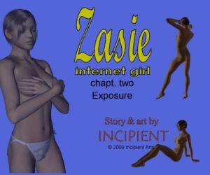 Zasie Internet Girl Ch. 2: Exposure